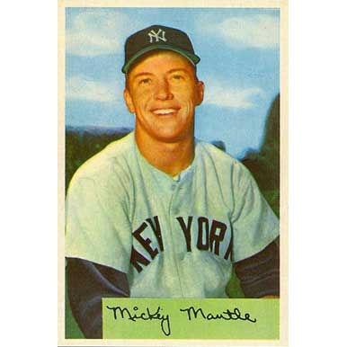 Mickey Mantle   - 1954 Bowman