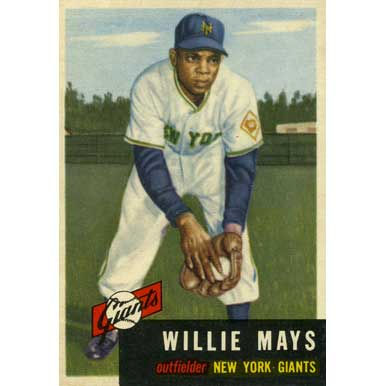 Willie Mays   - 1953 Topps