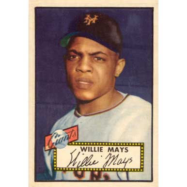 Willie Mays   - 1952 Topps
