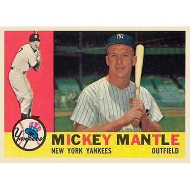 Mickel Mantle   - 1960 Topps