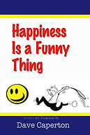 Happiness-Is-a-Funny-Thing-by-Dave-Caper