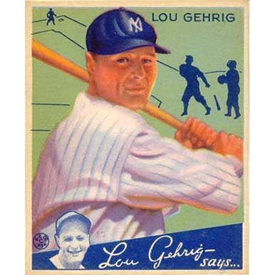 Lou Gehrig     - 1934 Goudey