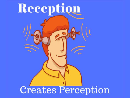 Tuning Reception To Change Perception