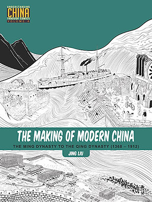 The Making of Modern China (vol. 4)