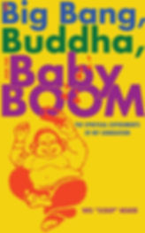 The Big Bang, the Buddha, and the Baby Boom