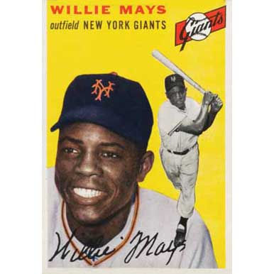 Willie Mays   - 1954 Topps