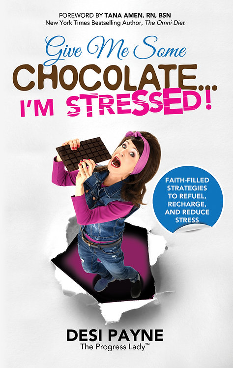Give Me Some Chocolate...I'm Stressed eBook