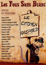 Le Citoyen Gaspard  | Fous Sans Blanc