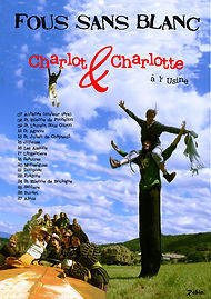Charlot et Charlotte  | Fous Sans Blanc