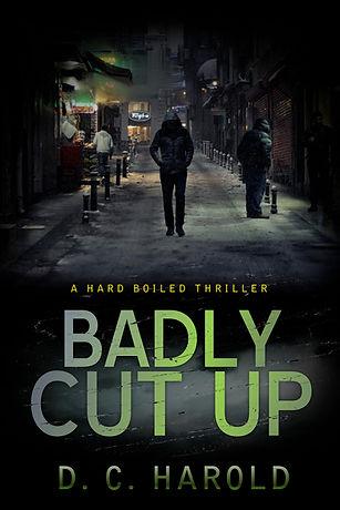 Badly Cut Up - Ebook cover - D.C. Harold