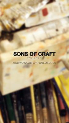 Callum x Sons of Craft