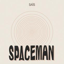 Spaceman Sais Music
