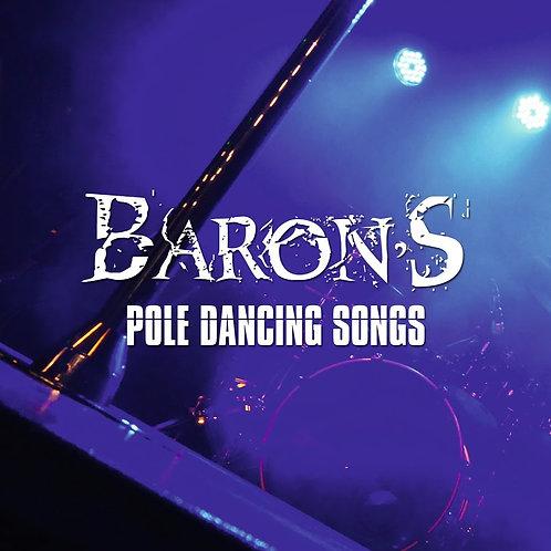 """CD BARON'S """"POLE DANCING SONGS"""""""