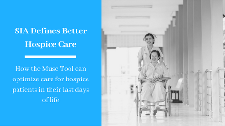 Service Intensity Adjustment (SIA) Defines Better Hospice Care