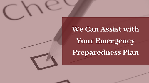 We can assist with your Emergency Prepar