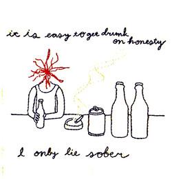 Drunk on Honesty