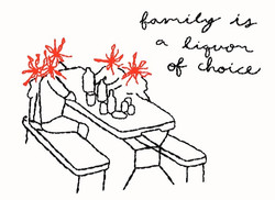 Family is a liquor of choice