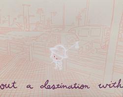 Without a Destination