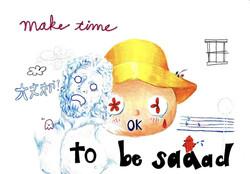 Make time to be sad