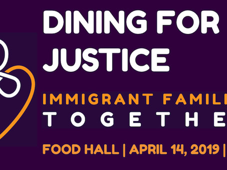 Dining for Justice, April 14th!