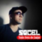 Socel Official - Single Tudo Fora do Lug