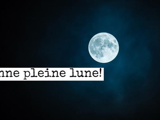 Bonne pleine lune !