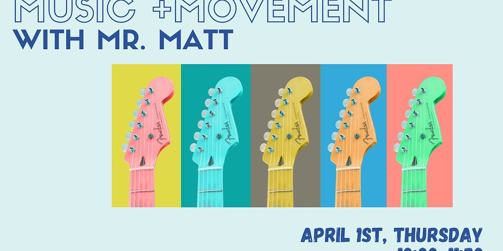Music + Movement With Mr. Matt