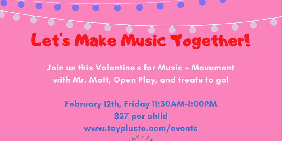 Valentine's Day with Mr. Matt