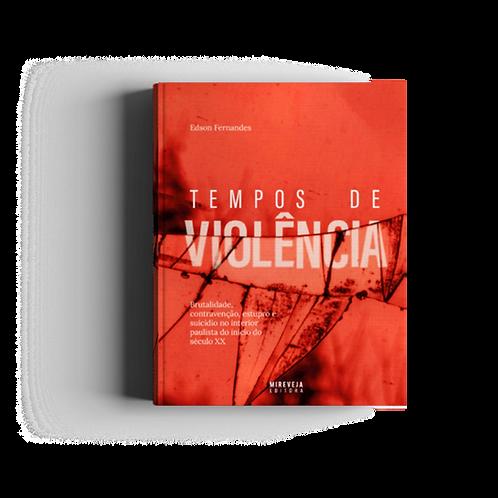 TEMPOS DE VIOLÊNCIA Edson Fernandes