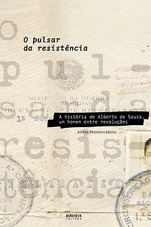 O PULSAR DA RESISTÊCIA