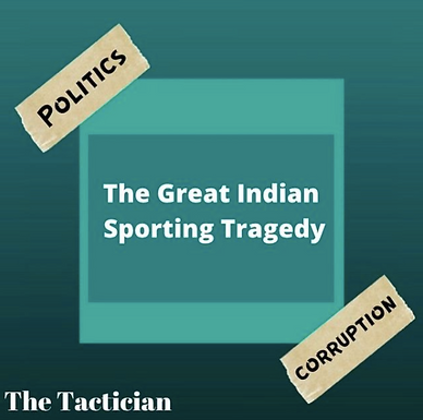 The Great Indian Sporting Tragedy.