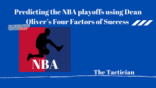 Predicting the NBA playoffs using Dean Oliver's Four Factors of Success