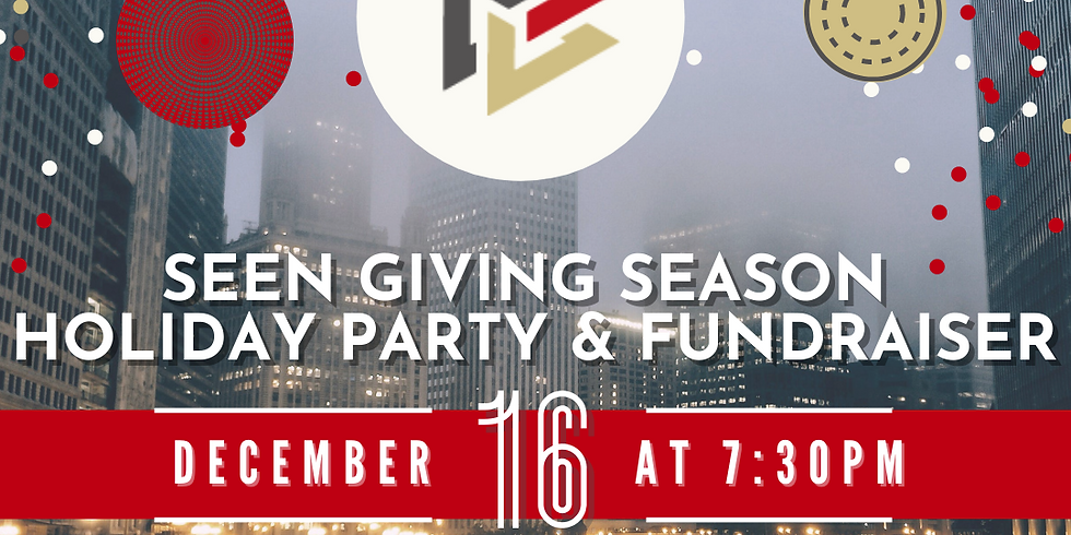 SEEN Giving Season Holiday Party and Fundraiser