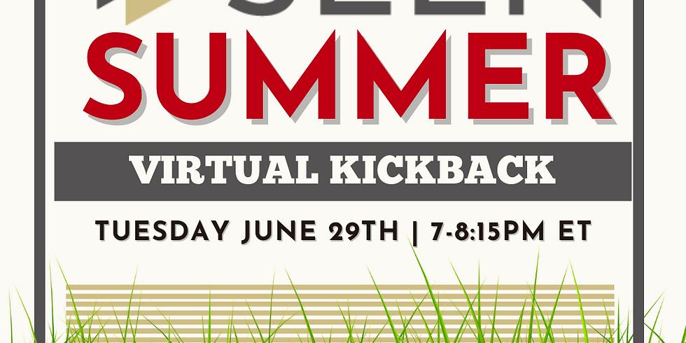 SEEN Summer Virtual Kickback