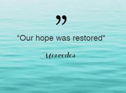 Mercedes Hope Restored
