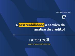 A rastreabilidade a serviço da análise de crédito!