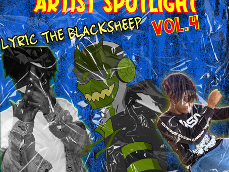 An Introduction to Lyric The Blacksheep (Artist Spotlight VOL.4)
