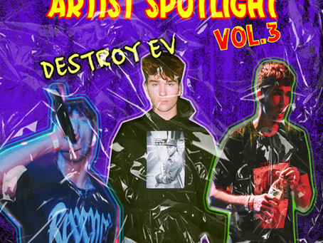 An Introduction to Destroy Ev - Artist Spotlight Vol.3