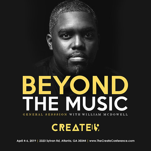 Beyond The Music - Pastor William McDowell
