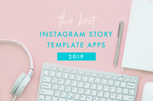 the best instagram story template apps 2019 stunning ig stories