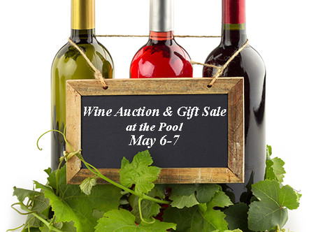 Wine Auction and Donated Items on Sale May 6-7