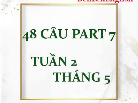 CẬP NHẬT 48 CÂU PART 7 - TUẦN 2 THÁNG 5