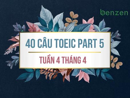 40 câu TOEIC PART 5 mới nhất tháng 4