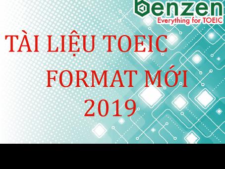 TÀI LIỆU TOEIC FORMAT MỚI - LIVESTREAM TỐI 10.5.2019