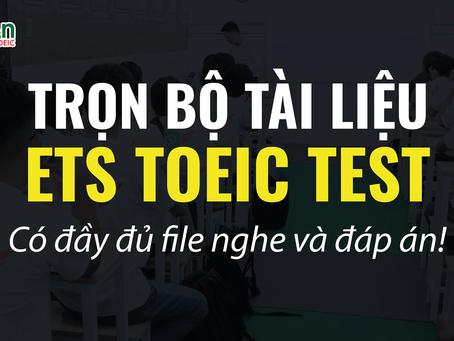 TRỌN BỘ ETS TOEIC TEST