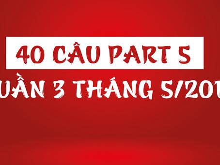 40 câu part 5 TOEIC - TUẦN 3 THÁNG 5