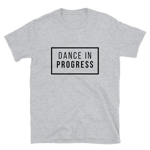 Dance in Progress Short-Sleeve Unisex T-Shirt