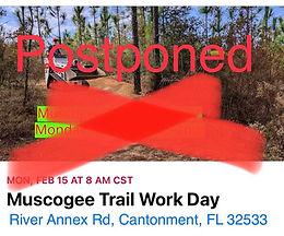 POSTPONED !!! Muscogee Trail Work Day (Feb15th)