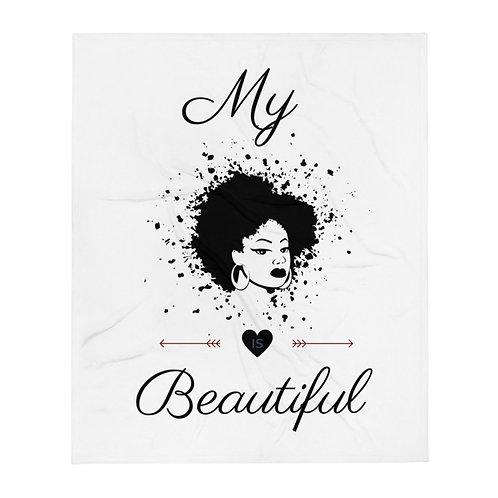 My Black Is Beautiful Throw Blanket