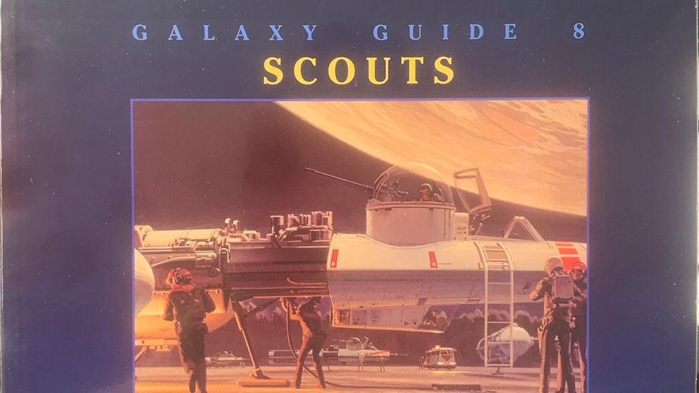 Star Wars RPG Galaxy Guide 8 scouts